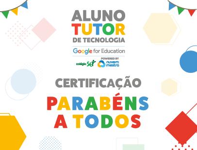 Certificação Aluno Tutor Google for Education