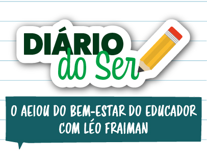 Live exclusiva: O AEIOU do Bem-Estar do Educador com Léo Fraiman